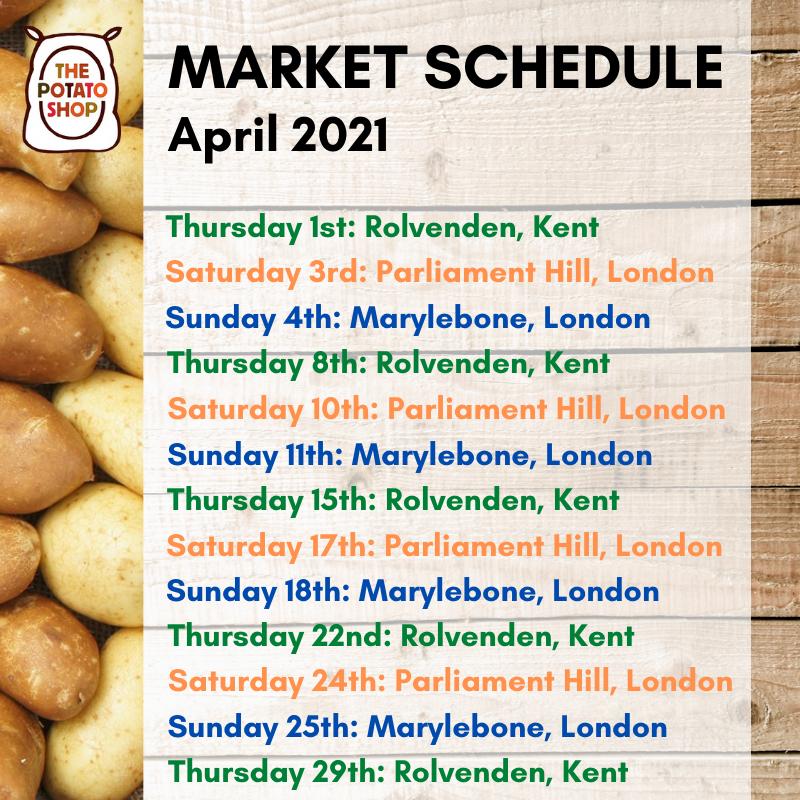 April Market Schedule 2021 The Potato Shop